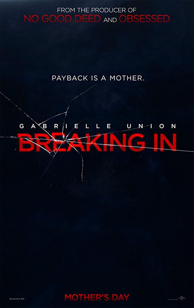 El primer cartel de Breaking In, para el Día de la Madre