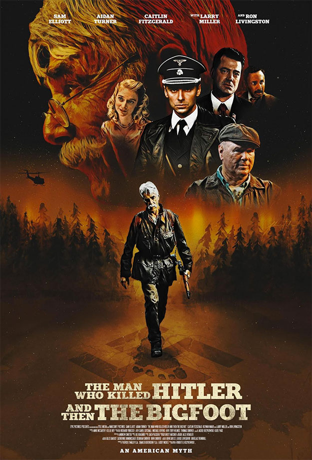 Cartel de la imposible The Man Who Killed Hitler and then the Bigfoot
