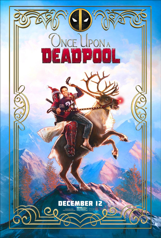 El glorioso cartel de Once Upon a Deadpool... joya