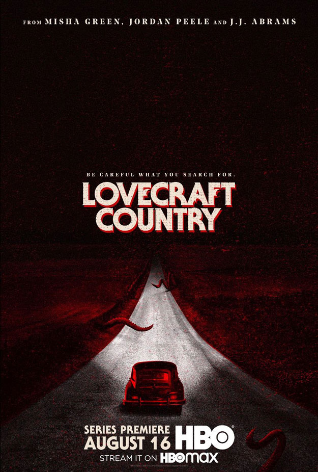 "Maravilloso cartel de ""Lovecraft Country"", estreno en menos que canta un gallo"