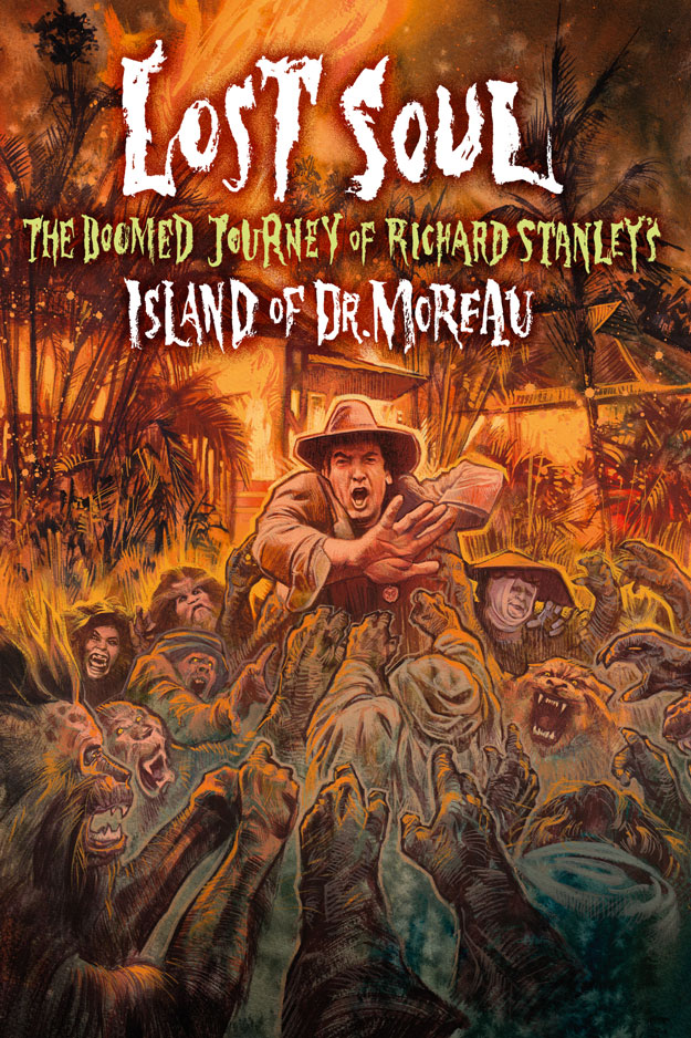 Cartel de Lost Soul: The Doomed Journey of Richard Stanley's Island of Dr. Moreau