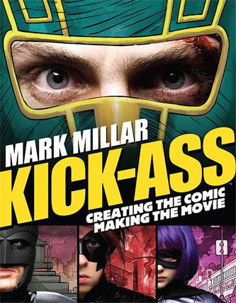 Portada final del libro  Kick-Ass: Creating the comic making the movie