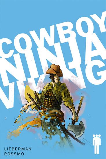 """Hermosa portada de uno de los números de """"Cowboy Ninja Viking"""""""