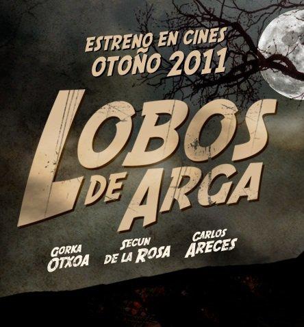 Cartel promo del film Lobos de Arga