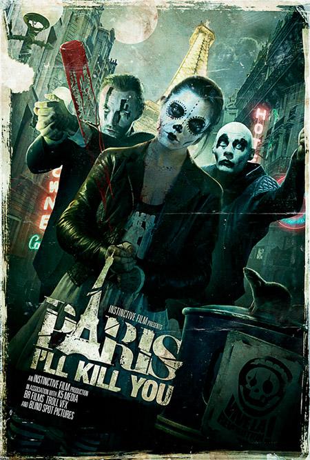 Primer cartel de la antología de historia de terror Paris I'll Kill You