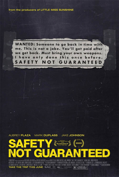Un cartel de Safety Not Guaranteed