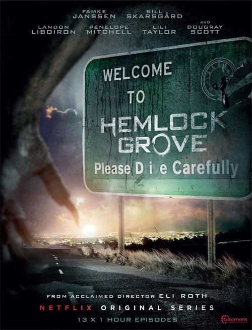 """El cartel de """"Hemlock Grove"""""""