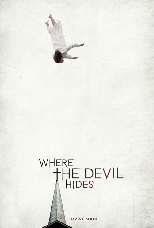 Primer cartel del film de terror Where The Devil Hides