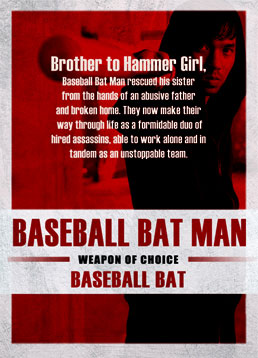 Baseball Bat Man (Very Tri Yulisman)