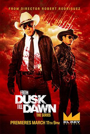 """Más nuevos carteles de la poco prometedora """"From Dusk Till Dawn: The Series"""""""