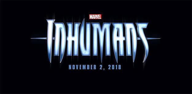 The Inhumans, se estrenará finalmente el 2 de noviembre del 2018
