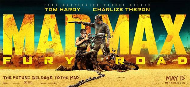El futuro pertenece a los locos... Mad Max: Furia en la Carretera