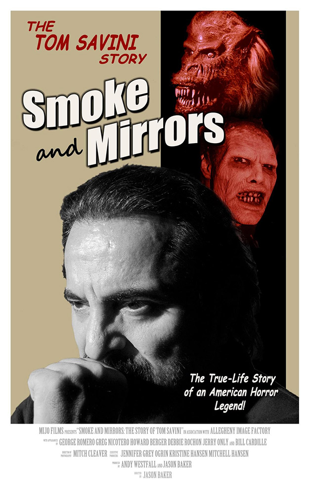 Cartel de Smoke and Mirrors: The Story of Tom Savini de Jason Baker