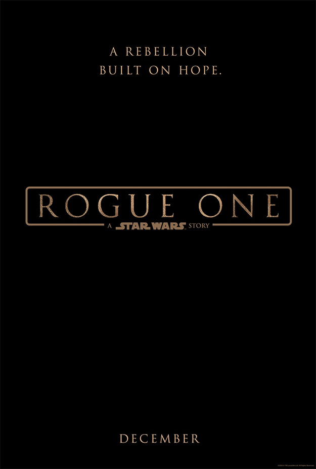 Primer cartel de Rogue One: Una Historia de Star Wars