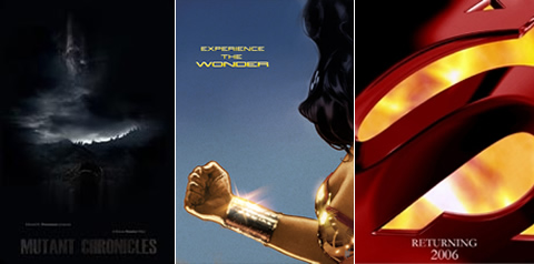 The Mutant Chronicles, Wonder Woman y Superman Returns