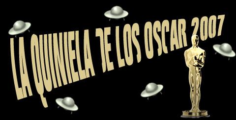 La Quiniela de los Oscar 2007