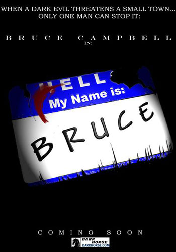 Un cartel de My Name Is Bruce