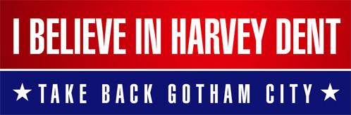 Vota por Harvey Dent para fiscal de Gotham City!
