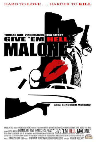 Primer póster de Give 'em Hell Malone