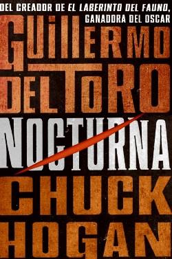 """Portada de """"Nocturna"""" de Guillermo del Toro y Chuck Hogan"""